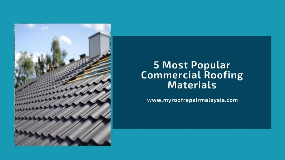 5 Most Popular Commercial Roofing Materials