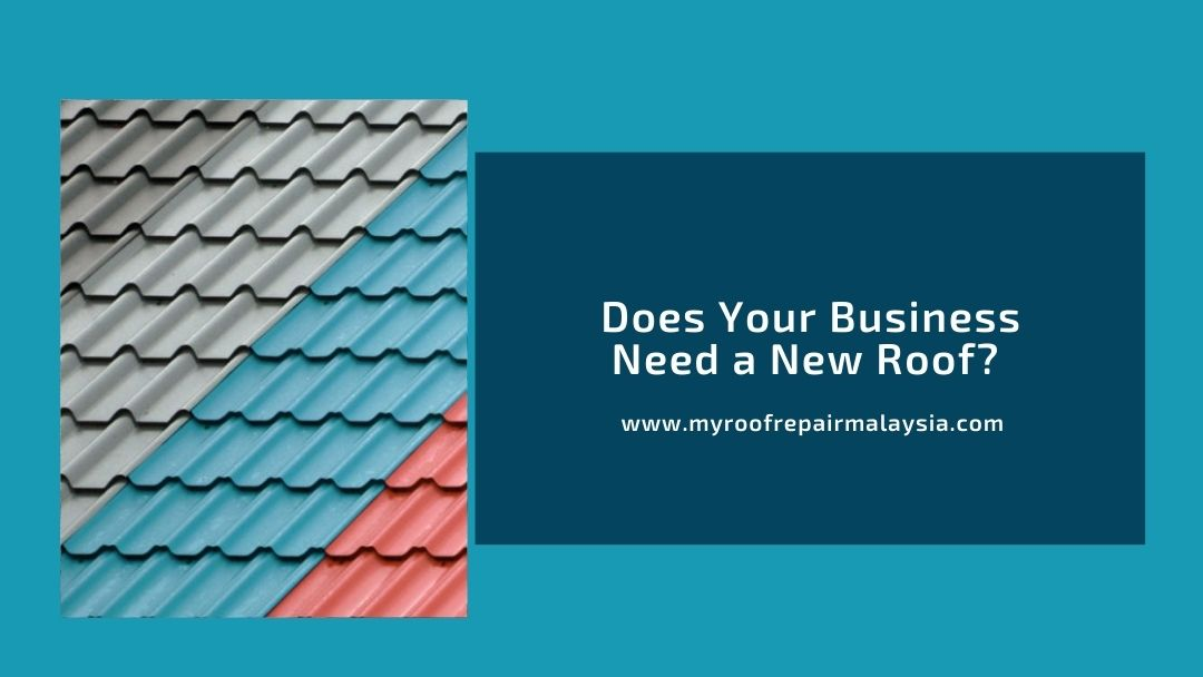 Does Your Business Need New Roof