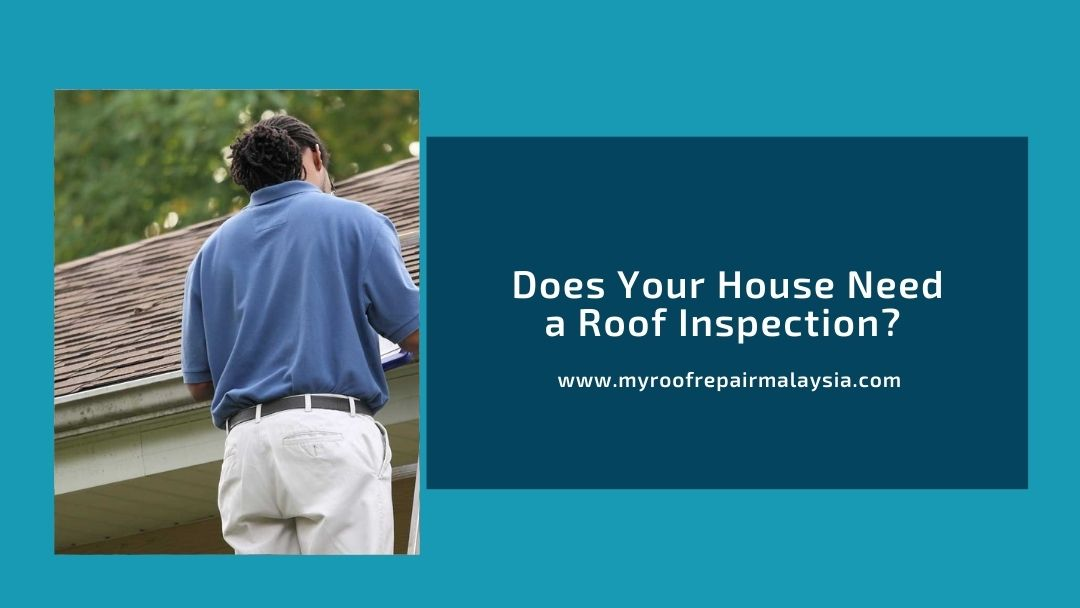 Does Your House Need Roof Inspection