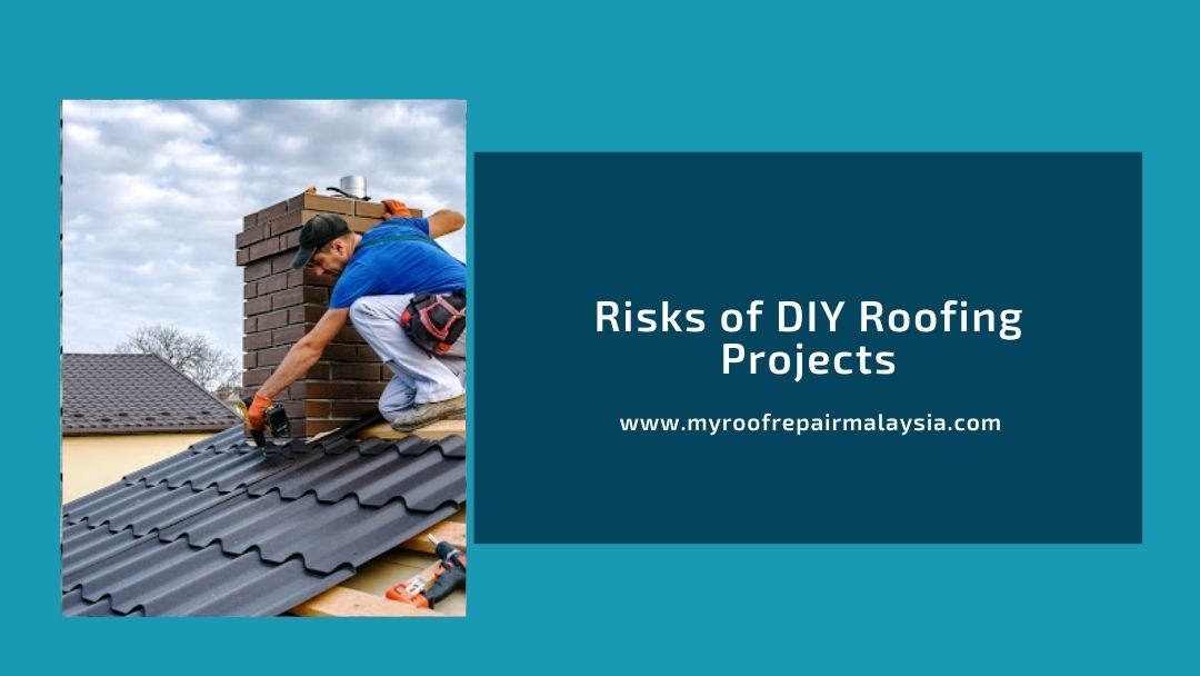 Risks of DIY Roofing Projects
