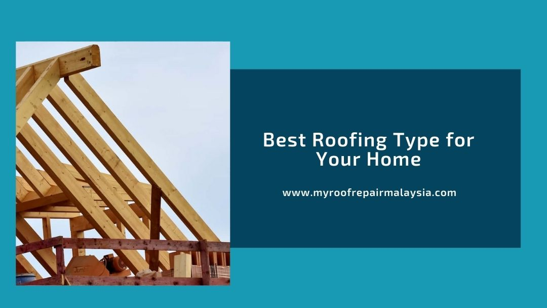 Best Roofing Type for Your Home