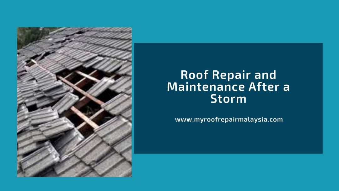 Roof Repair and Maintenance After a Storm