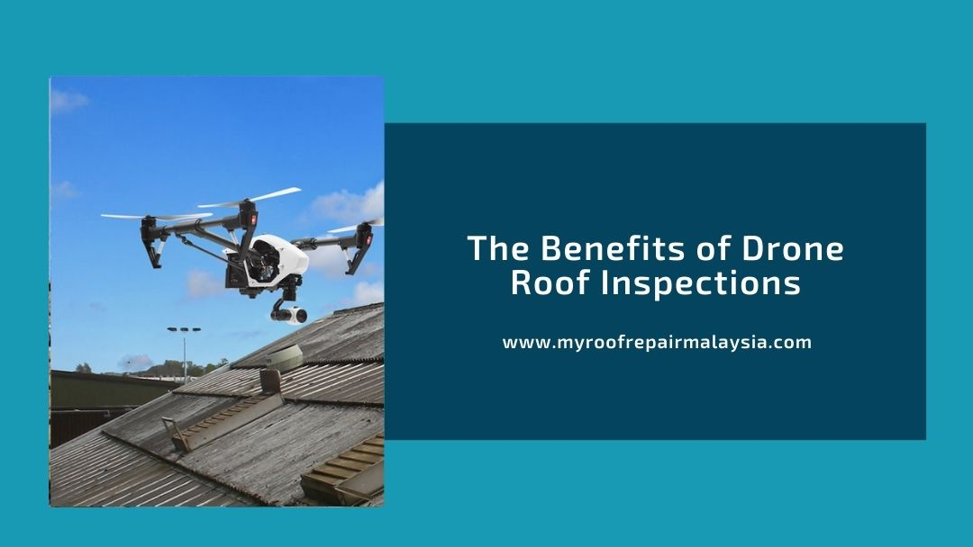 The Benefits of Drone Roof Inspections