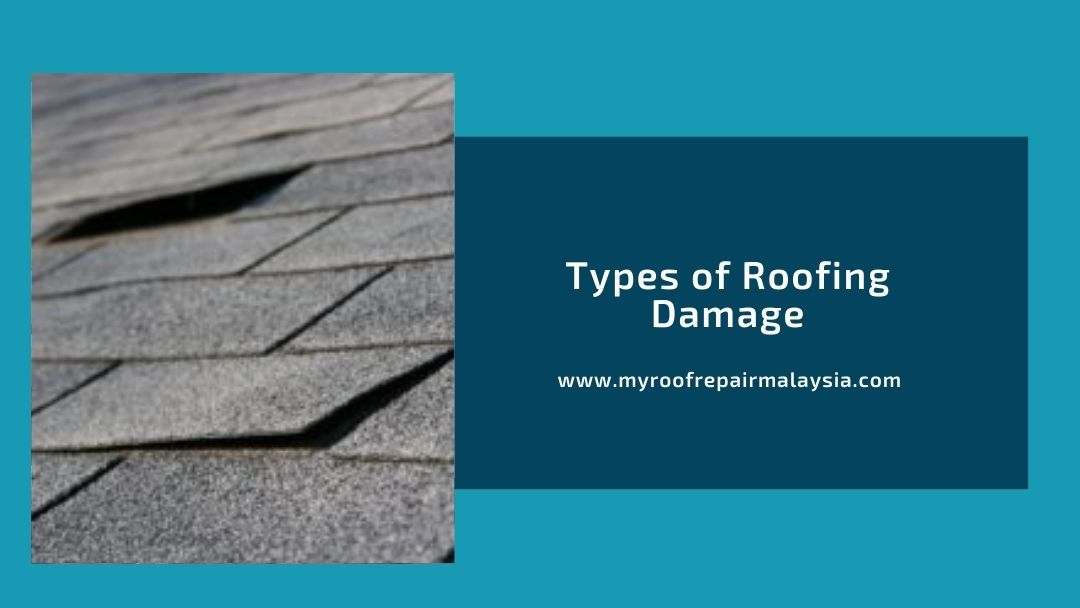 Types of Roofing Damage
