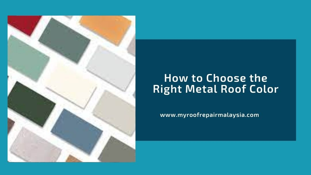How to Choose the Right Metal Roof Color