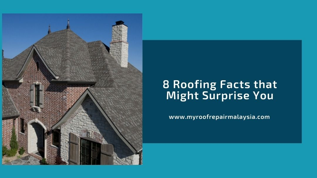 8 Roofing Facts that Might Surprise You